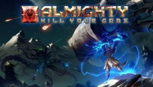 Almighty: Kill Your Gods Free Download
