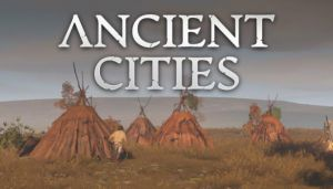 Ancient Cities Free Download (v0.2.0.5)