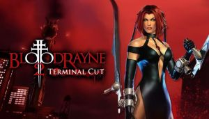 BloodRayne 2: Terminal Cut Free Download