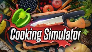 Cooking Simulator Free Download (v1.2.3.12900)