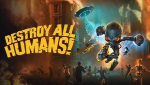 Destroy All Humans! Free Download