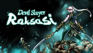 Devil Slayer – Raksasi Free Download