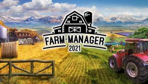 Farm Manager 2021 Free Download (v1.0.20210507.350)