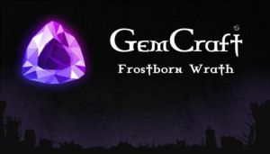 GemCraft – Frostborn Wrath Free Download