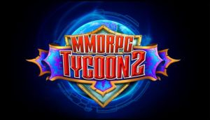 MMORPG Tycoon 2 Free Download (v0.17.22)