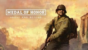 Medal of Honor: Above and Beyond Free Download