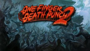 One Finger Death Punch 2 Free Download (Build 0005)