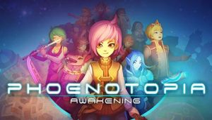 Phoenotopia: Awakening Free Download