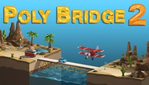 Poly Bridge 2 Free Download (v1.02)