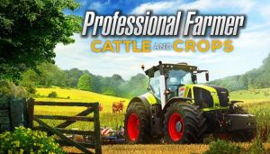 Professional Farmer: Cattle and Crops Free Download