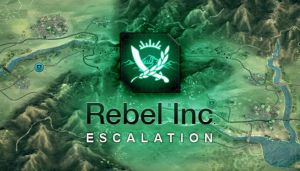 Rebel Inc: Escalation Free Download (v0.5.8)