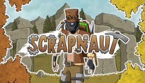 Scrapnaut Free Download