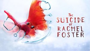 The Suicide of Rachel Foster Free Download