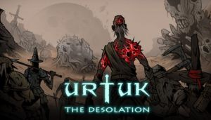 Urtuk: The Desolation Free Download (v0.85.20.22)