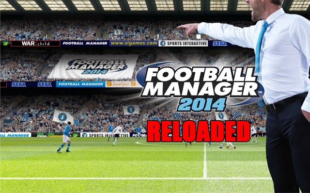 free download game football manager 2014 full version for pc