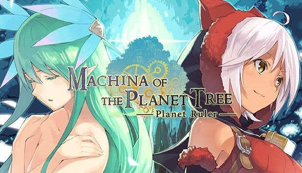 Machina of the Planet Tree -Planet Ruler- Free Download