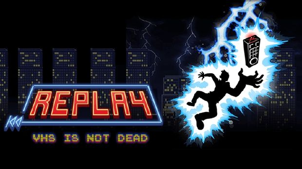 Replay - VHS is not dead Free Download