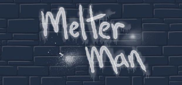 Melter Man Free Download