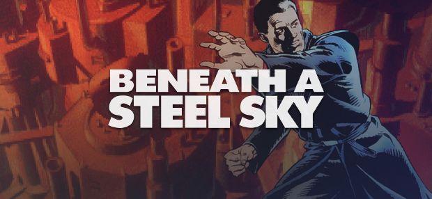 Beneath a Steel Sky Free Download