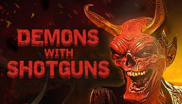 Demons with Shotguns Free Download