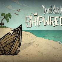 Don t starve shipwrecked скачать торрент механики prakard.