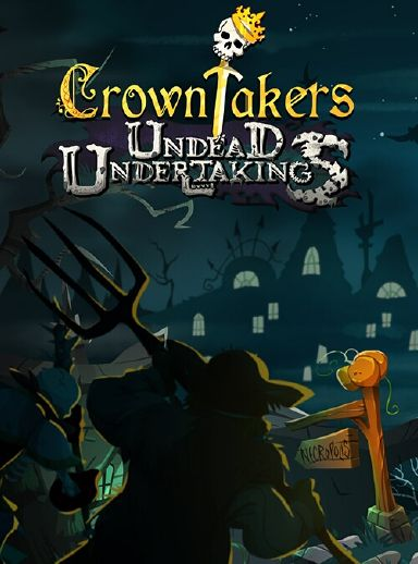 Crowntakers - Undead Undertakings Free Download