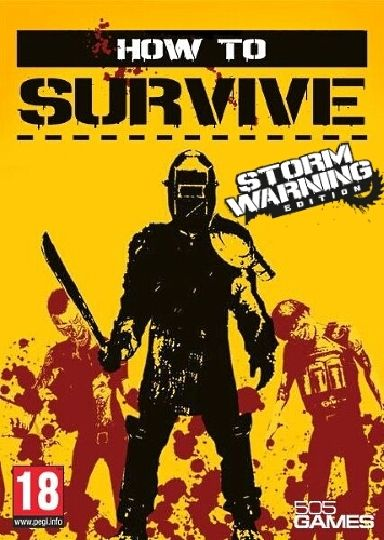How to Survive - Storm Warning Edition Free Download