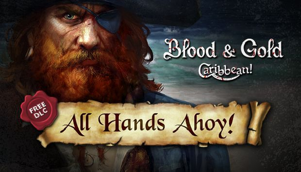 Blood & Gold: Caribbean! Free Download