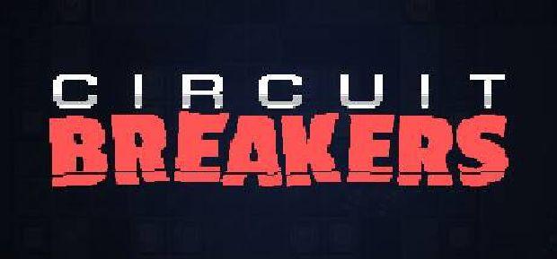 Circuit Breakers Free Download