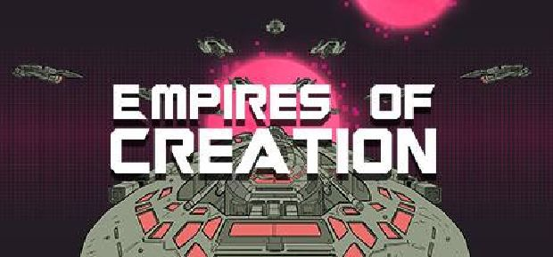 Empires Of Creation Free Download