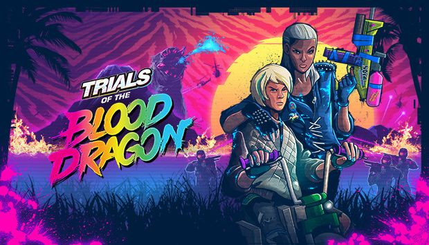 Trials of the Blood Dragon Free Download