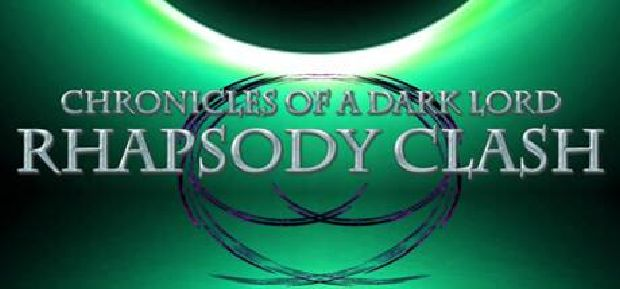 Chronicles of a Dark Lord: Rhapsody Clash Free Download
