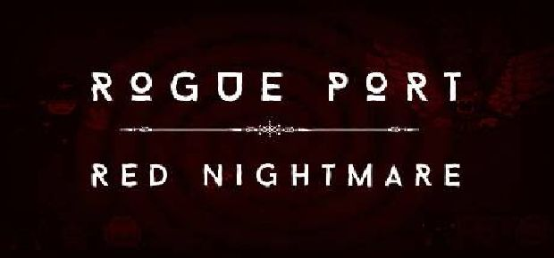 Rogue Port - Red Nightmare Free Download