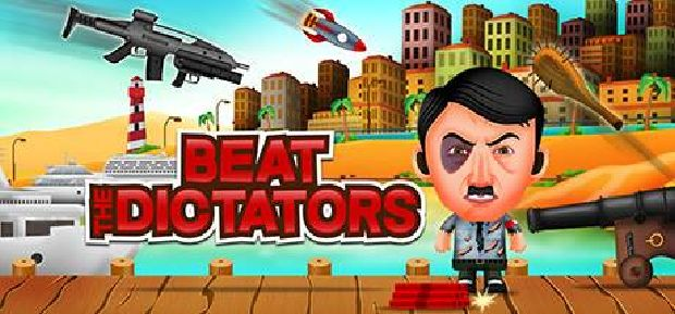 Beat The Dictators Free Download