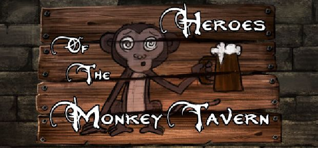 Heroes of the Monkey Tavern Free Download