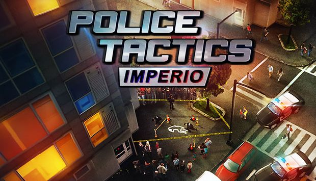 Police Tactics: Imperio Free Download