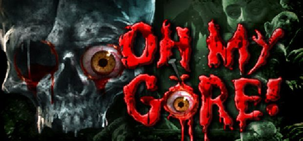 Oh My Gore! Free Download
