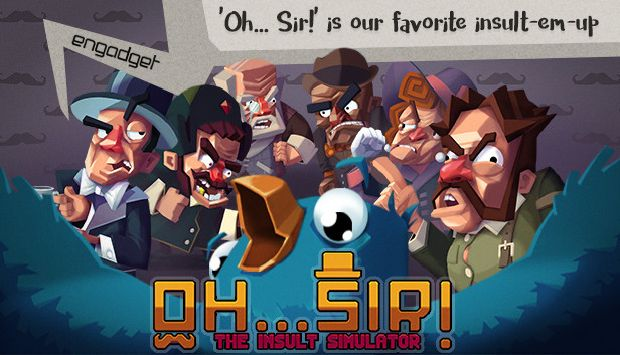 Oh...Sir!! The Insult Simulator Free Download