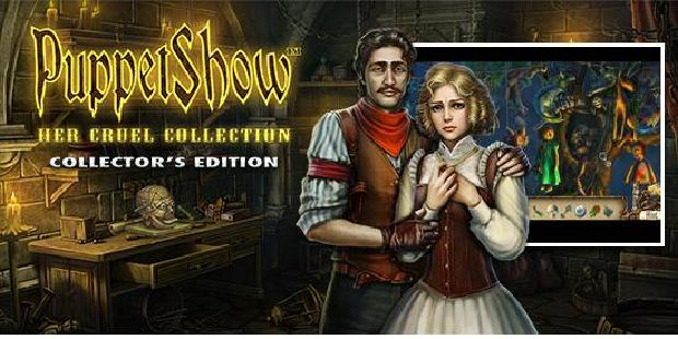 PuppetShow: Her Cruel Collection Collector's Edition Free Download