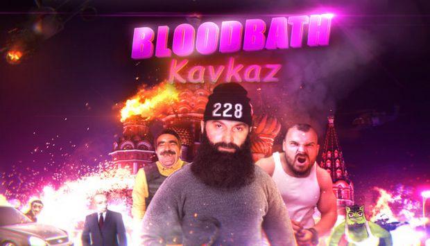 Bloodbath Kavkaz Free Download