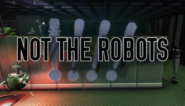 Not The Robots (v1.1.5) Free Download