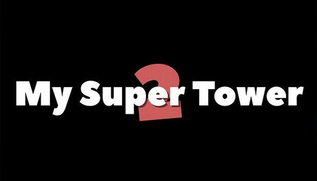 My Super Tower 2 Free Download
