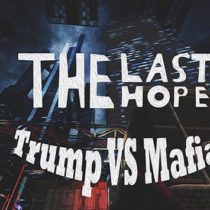 The Last Hope: Trump vs Mafia Free Download