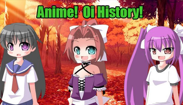 Anime! Oi history! Free Download
