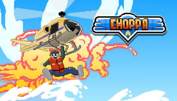 Choppa Free Download