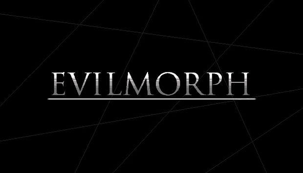 EvilMorph Free Download
