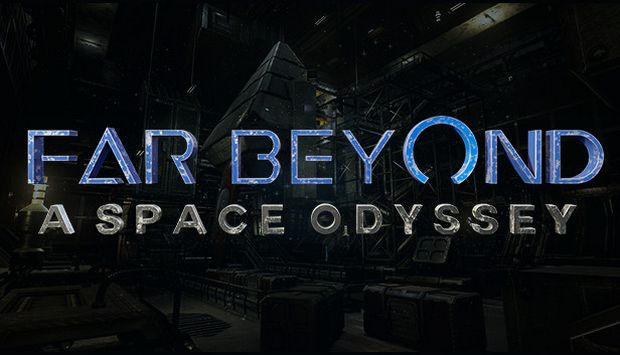 Far Beyond: A space odyssey VR Free Download