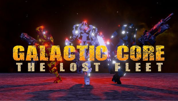 Galactic Core: The Lost Fleet Free Download