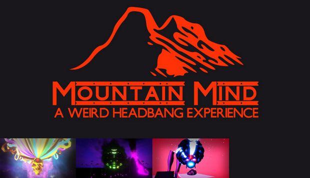 Mountain Mind - Headbanger's VR Free Download