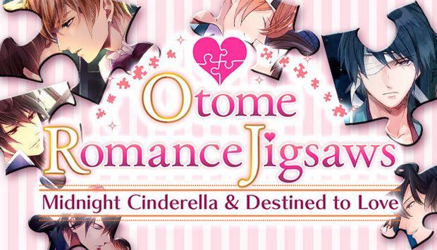 Otome Romance Jigsaws - Midnight Cinderella and Destined to Love Free Download